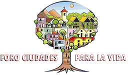 Foro Ciudades para la Vida